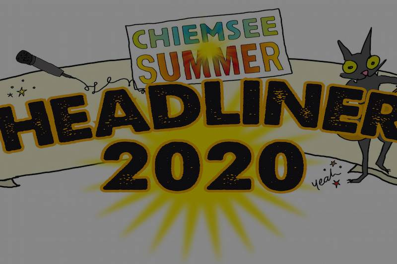 "Chiemsee-Summer Bandcontest ""Headliner 2020"""